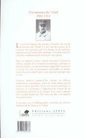 À la naissance du Tchad 1903-1913 - 4ème de couverture - Format classique