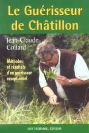 Guerisseur De Chatillon (Le) - Intérieur - Format classique
