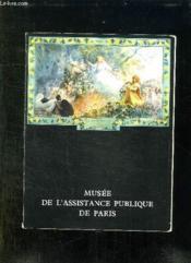 Musee De L Assistance Public De Paris. - Couverture - Format classique