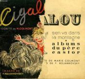 Quand Cigalou S'En Va Dans La Montagne. Les Albums Du Pere Castor. - Couverture - Format classique