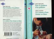 Pour Le Bonheur D'Un Pediatre Suivi De Les Craintes D'Une Femme En Blanc (A Family Christmas - The Family Touch) - Couverture - Format classique