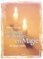 De l'usage des bougies en magie 44 rituels - Intérieur - Format classique