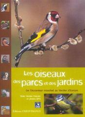 Les oiseaux des parcs et des jardins ; de l'accenteur mouchet au verdier d'Europe - Intérieur - Format classique