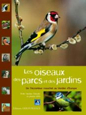 Les oiseaux des parcs et des jardins ; de l'accenteur mouchet au verdier d'Europe - Couverture - Format classique