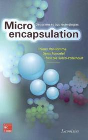 Microencapsulation : Des Sciences Aux Technologies - Couverture - Format classique