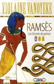 Ramses T.1 ; Les Secrets Du Prince