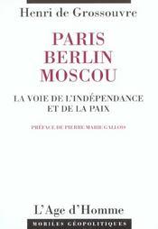 Paris Berlin Moscou - Intérieur - Format classique