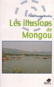Les illusions de Mongou - Couverture - Format classique