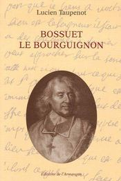 Bossuet le Bourguignon - Couverture - Format classique