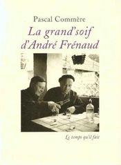 La Grand'Soif D'Andre Frenaud - Intérieur - Format classique