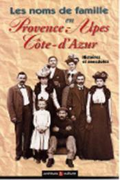 Provence Alpes Noms De Famille - Couverture - Format classique