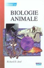 L'Essentiel En Biologie Animale - Intérieur - Format classique