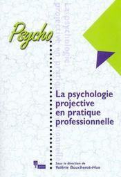 La Psychologie Projective En Pratique Professionnelle - Intérieur - Format classique