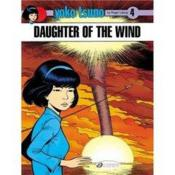 Vente livre :  Yoko Tsuno T.4 ; daughter of the wind  - Roger Leloup