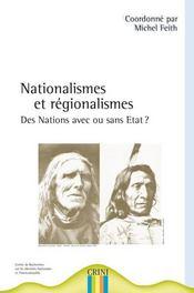 Nationalismes et régionalismes ; des nations avec ou sans état - Intérieur - Format classique