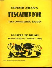 L'Escalier D'Or. 45 Bois Originaux De Paul Baudier. Le Livre De Demain N° 63. - Couverture - Format classique