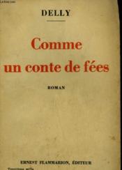 Comme Un Conte De Fees. - Couverture - Format classique