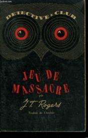 Jeu De Massacre. Collection Detective Club N° 26 - Couverture - Format classique