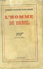 L'Homme Du Bresil. - Couverture - Format classique
