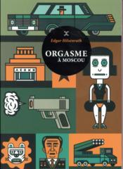 Orgasme à Moscou - Couverture - Format classique