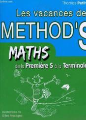 Les vacances de method'S ; mathématiques ; de la 1ère s à la terminale S - Couverture - Format classique