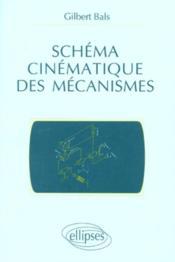 Schema Cinematique Des Mecanismes - Couverture - Format classique