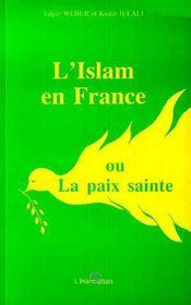L'Islam En France Ou La Paix Sainte - Intérieur - Format classique