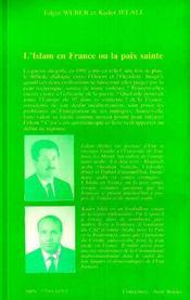 L'Islam En France Ou La Paix Sainte - 4ème de couverture - Format classique