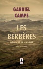 Les berbères ; mémoire et identité - Couverture - Format classique