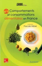 Comportements et consommations alimentaires en france. enquete ccaf 2004 - Couverture - Format classique