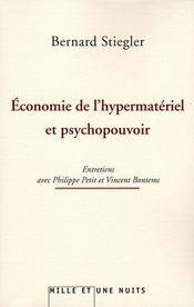 Économie de l'hypermatérialité et psychopouvoir - Intérieur - Format classique