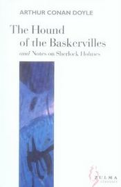 The hound of the Baskervilles ; notes on Sherlock Holmes - Intérieur - Format classique