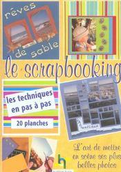 Le Scrapbooking. L'Art De Mettre En Scene Ses Plus Belles Photos. Les Techniques En Pas A Pas. 20 Pl - Intérieur - Format classique