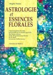 Astrologie et essences florales - Couverture - Format classique