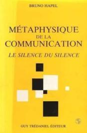 Metaphysique De Communication - Couverture - Format classique