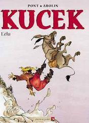 Kucek t.3 ; l'élu - Intérieur - Format classique