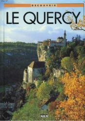 Decouvrir Le Quercy - Couverture - Format classique