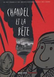 Les très étranges et très inopinées aventures d'Auguste Louis Chandel t.2 ; Chandel et la bête - Couverture - Format classique