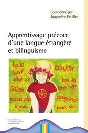 Apprentissage précoce d'une langue étrangère et bilinguisme - Intérieur - Format classique