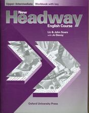 Vente  New Headway Upper-Intermediate: Workbook With Key  - Soars