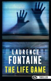 Vente livre :  The life game  - Laurence Fontaine