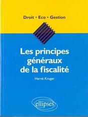 Les Principes Generaux De La Fiscalite - Intérieur - Format classique