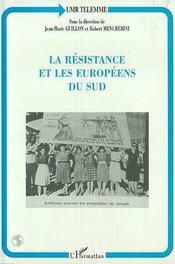La Resistance Et Les Europeens Du Sud - Intérieur - Format classique