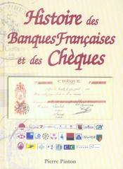 Histoire Des Banques Francaises Et Des Cheques - Intérieur - Format classique