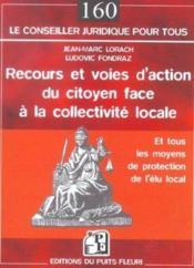 Recours et voies d'action du citoyen face à la collectivité locale - Couverture - Format classique
