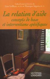 La Relation D Aide Concepts De Base Et Interventions Specifiques - Intérieur - Format classique