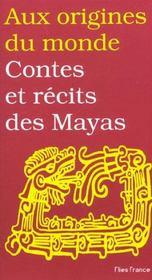 Contes Et Recits Des Mayas - Intérieur - Format classique