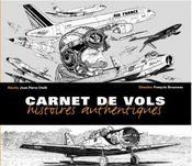 Carnet de vols ; histoires authentiques - Intérieur - Format classique
