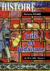 Juifs et judaïsme t.2 ; de 70 à 1492 - Couverture - Format classique