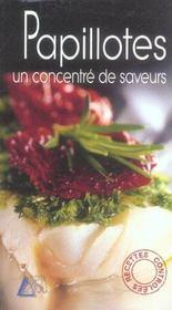 Papillotes ; un concentre de saveurs - Intérieur - Format classique